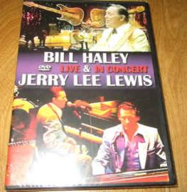 Bill Haley & Jerry Lee Lewis – Live In Concert
