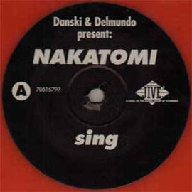 Danski & Delmundo Present: Nakatomi – Sing