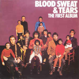 Blood, Sweat & Tears – The First Album