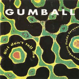 Gumball  – Girl Don't Tell Me / Strawberry Fields Forever