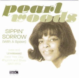 Pearl Woods – Sippin' Sorrow (With A Spoon)