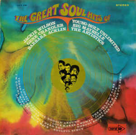 The Great Soul Hits Of Jackie Wilson - Gene Chandler - Big Maybelle - Barbara Acklin - The Artistics - Young-Holt Unlimited