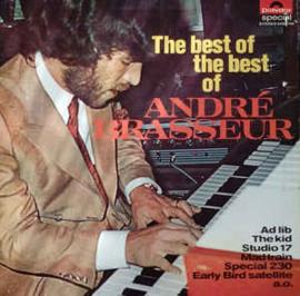 André Brasseur – The Best Of The Best Of André Brasseur