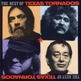 Texas Tornados ‎– The Best Of Texas Tornados