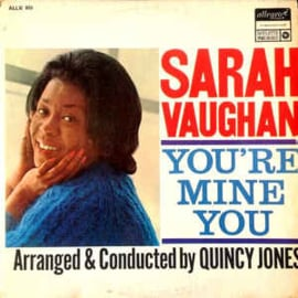Sarah Vaughan ‎– You're Mine You