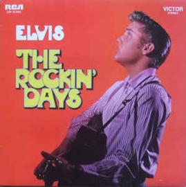 Elvis – The Rockin' Days