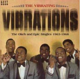 The Vibrating Vibrations – The Okeh And Epic Singles 1963-1968