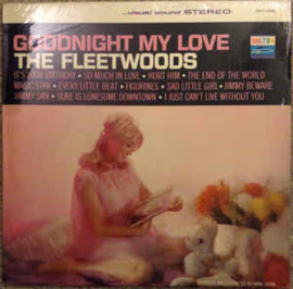 The Fleetwoods ‎– Goodnight My Love