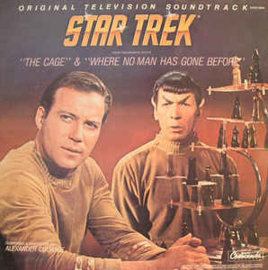 """Alexander Courage – Star Trek - From The Original Pilots: """"The Cage"""" & """"Where No Man Has Gone Before"""""""