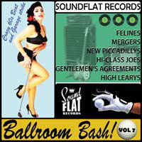 Soundflat Records Ballroom Bash! Vol. 7