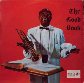 Louis Armstrong And His All-Stars With The Sy Oliver Choir ‎– Louis And The Good Book