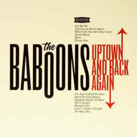 The Baboons ‎– Uptown And Back Again
