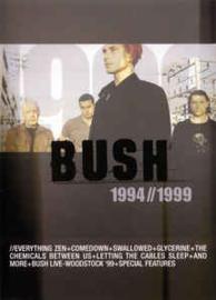 Bush – 1994 - 1999