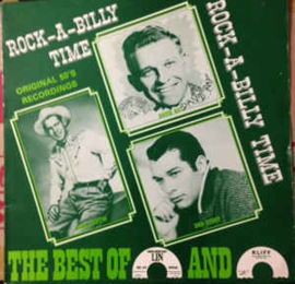 """Rock-A-Billy Time - The Best Of """"Lin"""" And """"Kliff"""" Records"""