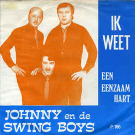 Johnny en de Swing Boys – Ik Weet