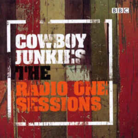 Cowboy Junkies – The Radio One Sessions