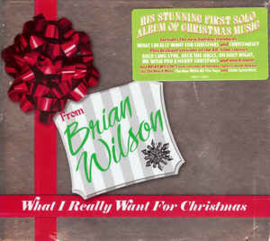 Brian Wilson – What I Really Want For Christmas