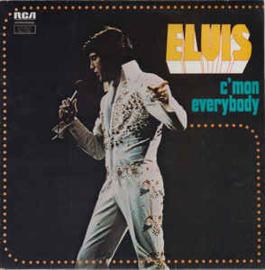 Elvis – C'mon Everybody