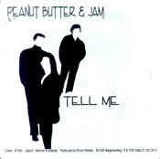 Peanut Butter & Jam ‎– Tell Me