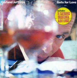 Garland Jeffreys – Guts For Love