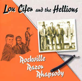 Lou Cifer And The Hellions ‎– Rockville Razor Rhapsody