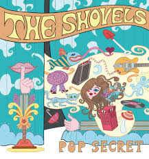 The Shovels – Pop Secret