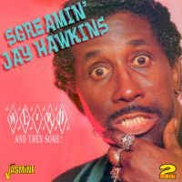 Screamin' Jay Hawkins ‎– Weird And Then Some!