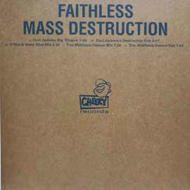 Faithless – Mass Destruction