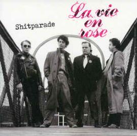 La Vie En Rose – Shitparade