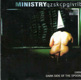 Ministry – Dark Side Of The Spoon