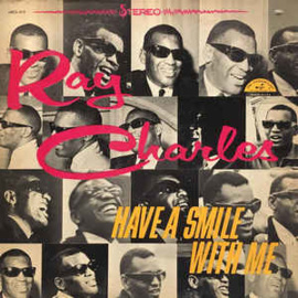 Ray Charles ‎– Have A Smile With Me