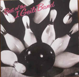 The J. Geils Band – Best Of The J. Geils Band