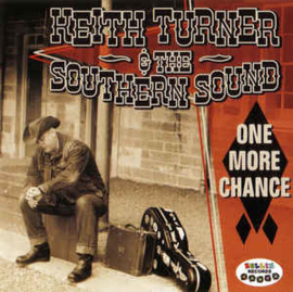 Keith Turner (3) And The Southern Sound ‎– One More Chance