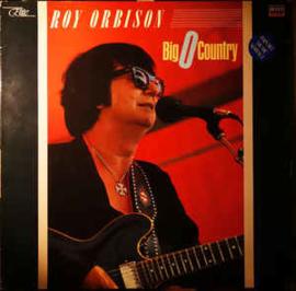 Roy Orbison – Big O Country