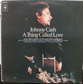 Johnny Cash – A Thing Called Love