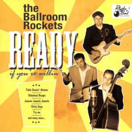 The Ballroom Rockets ‎– Ready If You're Willin'