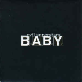 Evil Superstars ‎– B.A.B.Y.