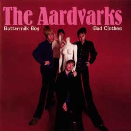 The Aardvarks – Buttermilk Boy / Bad Clothes