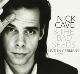 Nick Cave & The Bad Seeds – Live In Germany 1996
