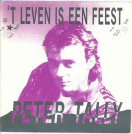 Peter Tally – 'T Leven Is Een Feest