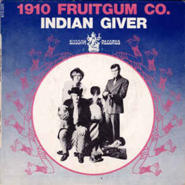 1910 Fruitgum Co. – Indian Giver