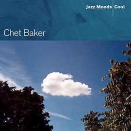 Chet Baker – Jazz Moods - Cool