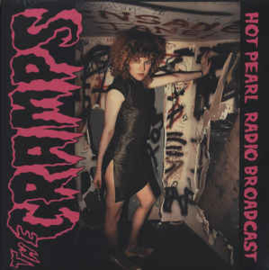 The Cramps – Hot Pearl Radio Broadcast
