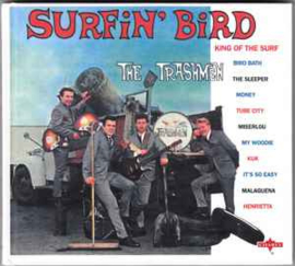 The Trashmen ‎– Surfin' Bird