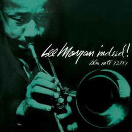 Lee Morgan – Indeed!