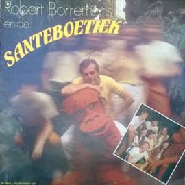 Robert Borremans – Robert Borremans En de Santeboetiek