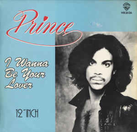 Prince – I Wanna Be Your Lover