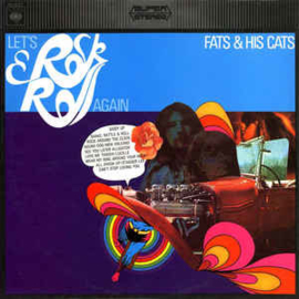 Fats And His Cats – Let's Rock & Roll Again