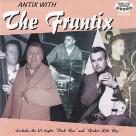 The Frantix ‎– Antix With The Frantix