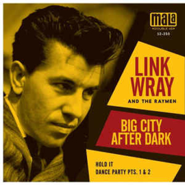 Link Wray And The Raymen ‎– Big City After Dark